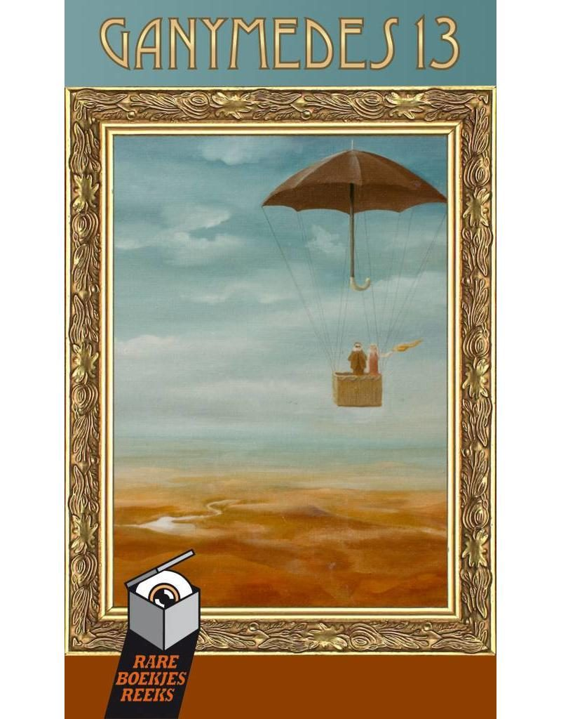Johan Klein Haneveld – Mijn top 5 verhalenbundels: Ganymedes 13 (Remco Meisner en Paul van Leeuwenkamp)