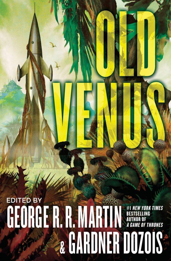 Johan Klein Haneveld – Mijn top 5 verhalenbundels: Old Venus (George R.R. Martin en Gardner Dozois)