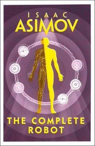 Johan Klein Haneveld - Top 5 SF-boeken voor beginners - The Complete Robot - Isaac Asimov