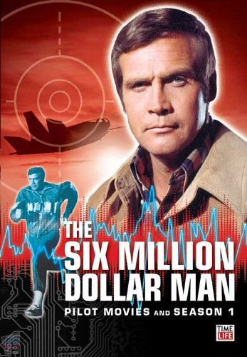 Top 10 cyborgs - The Six Million Dollar Man - Steve Austin