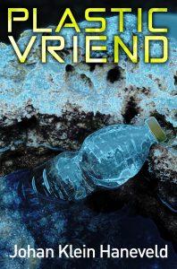 Plastic Vriend - Johan Klein Haneveld cover