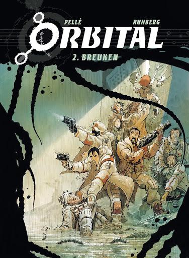 Johan Klein Haneveld – Mijn Top 5 Europese SF-strips - Orbital 2 - Breuken