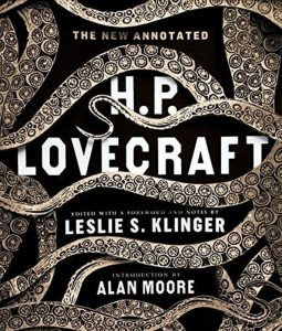 The New Annotated H.P. Lovecraft - Leslie S. Klinger