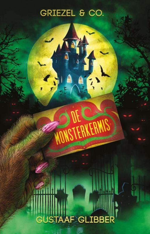 Griezel en Co - De Monsterkermis - Gustaaf Glibber