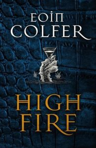 Highfire Eoin Colfer cover