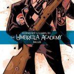 The Umbrella Academy book 2 - Dallas