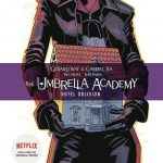 The Umbrella Academy book 3 - Hotel Oblivion