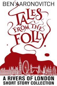 Rivers of London serie - Tales from the Folly eBook