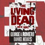 The Living Dead: A New Novel - Modern Myths