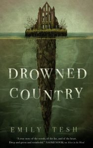 Drowned Country - Emily Tesh