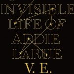 The Invisible Life of Addie LaRue - hardcover cover
