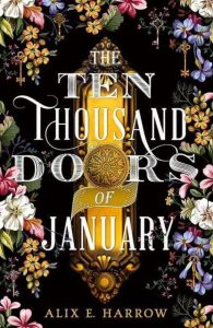 The Ten Thousand Doors of January - cover