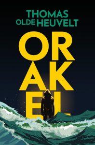 Orakel recensie - Thomas Olde Heuvelt
