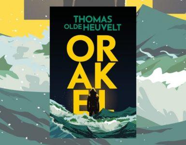 Orakel winactie - Thomas Olde Heuvelt - Modern Myths