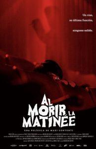 Al morir la matinée - Red Screening - poster