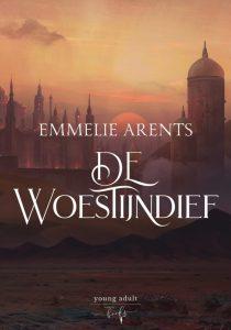 Emmelie Arents - De Woestijndief cover
