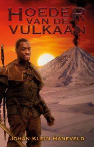 Hoeder van de vulkaan - Johan Klein Haneveld