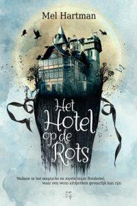 Het Hotel op de Rots - Mel Hartman