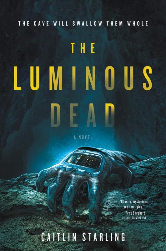 Top 5 Grotten in sciencefiction en fantasy - The Luminous Dead - Caitlin Starling